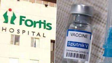 Fortis Healthcare to Introduce COVID-19 Vaccine Sputnik V From June 19