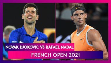 Novak Djokovic, Rafael Nadal to Battle it Out in French Open 2021 Semi-Final