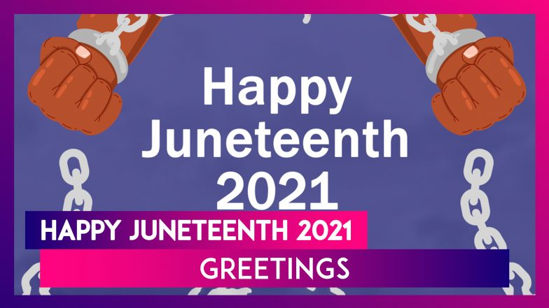 Happy Juneteenth Day 2021: WhatsApp Greetings, Images, Quotes & Wishes for Freedom Day Celebrations