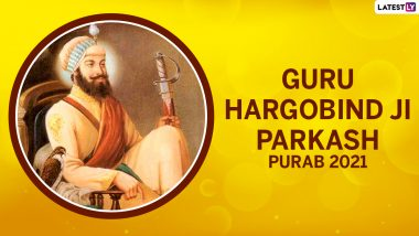 Guru Hargobind Sahib Ji Parkash Purab 2021 Wishes And Greetings: Netizens Share Tweets, WhatsApp Messages, Images And Wallpapers on Sixth Sikh Guru's Birth Anniversary