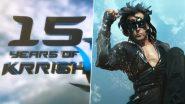 Hrithik Roshan Celebrates 15 Years of Krrish, Hints at Starting Krrish 4 Soon (Watch Video)