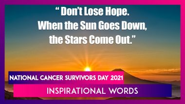 National Cancer Survivors Day 2021: Inspirational Quotes & Thoughts To Never Give Up on Fight