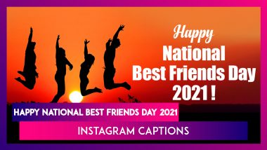 National Best Friends Day 2021 Quotes And Short Instagram Captions to Post Along With Fun BFF Photos