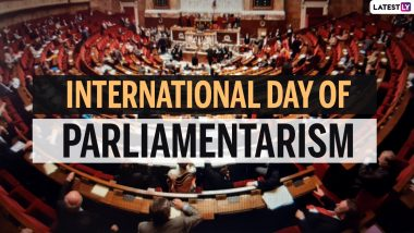 International Day of Parliamentarism 2021 Date and Significance: Know History of the UN Designated Day