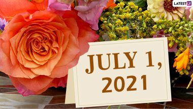 July 1, 2021: Which Day Is Today? Know Holidays, Festivals and Events Falling on Today's Calendar Date
