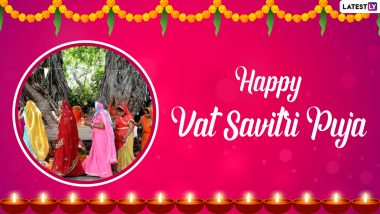 Vat Savitri 2021 Wishes and Greetings: Best Quotes, WhatsApp Stickers, Messages and HD Images to Share with Your Husband on Savitri Brata Vrat