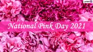 National Pink Day 2021: Netizens Extend Wishes, Images and Greetings On a Day That Celebrates All Things Pink!