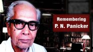 PN Panicker: On National Reading Day 2021, Here're Little-Known Things About 'The Father of the Library Movement' Who Promoted Literacy in Kerala