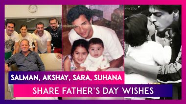 Father's Day 2021: Salman Khan, Akshay Kumar, Sanjay Dutt, Sara Ali Khan, Suhana Khan & Others Share Adorable Wishes