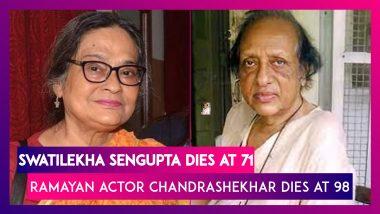 Swatilekha Sengupta, Veteran Actor Dies At 71; Ramayan Actor Chandrashekhar Dies At 98