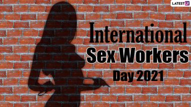 International Sex Workers Day 2021: Date, Significance and History of the Day That Marks The Date of Their First Protest Against Police Brutality