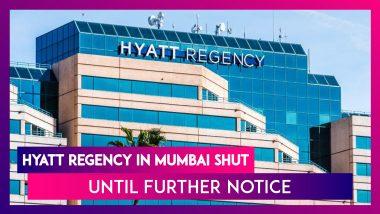 Hyatt Regency In Mumbai Shut Until Further Notice; Says No Money To Pay Salaries