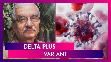 Delta Plus Variant: NTAGI Chief Says It Has More Affinity For Lung Tissues As Compared To Other Covid-19 Strains