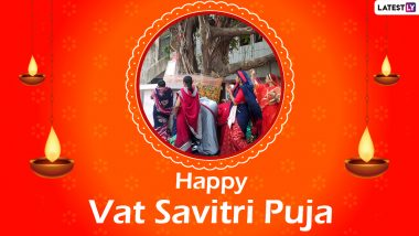 Vat Savitri 2021: Know Date or Tithi, Time or Shubh Muhurat, Significance or Mahatva, Rituals and More About the Auspicious Festival of Savitri Brata