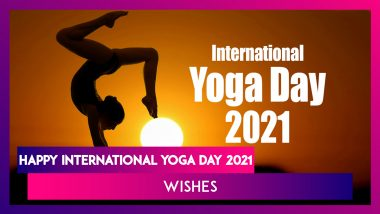 Happy Yoga Day 2021 Greetings: Messages, Quotes & HD Images to Send on International Day of Yoga
