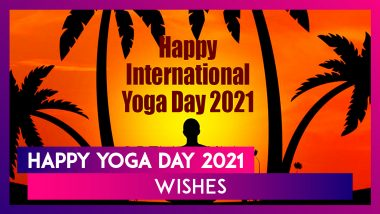 International Day of Yoga 2021 Messages, Greetings, Quotes, Images & Wishes To Practise Asanas Daily