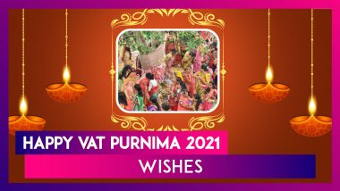 Vat Purnima 2021 Messages: WhatsApp Greetings, Photos, Wishes and Greetings To Share on the Festival
