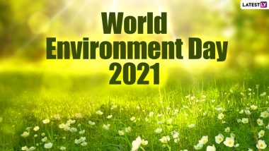 World Environment Day 2021: Quotes To Inspire Us All To Stop Harming Nature And Instead Preserve It For Future Generations
