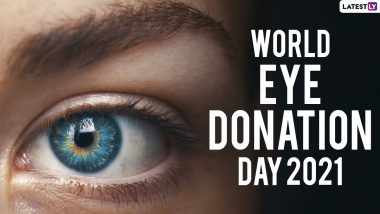 World Eye Donation Day 2021: Know the Myths and Facts about Eye Donation if Your are Pledging to Donate Your Eyes