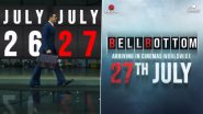 Akshay Kumar's Bell Bottom To Release In Theatres On July 27; The Actor Confirms (Watch Video)