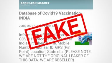 CoWIN Hacked? Fake News of Data Leak Market Having Information of 150 Million Indians Emerges on Social Media, Centre Debunks Claims