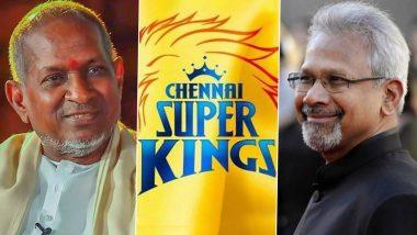 Chennai Super Kings Wish Mani Ratnam And Ilayaraaja On Their Birthday