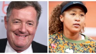 Piers Morgan Trolled Heavily For Calling Naomi Osaka 'Brat' After The Japanese Tennis Star Refuses to Speak To Media During French Open 2021