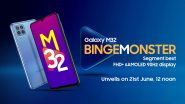Samsung Galaxy M32 India Launch Confirmed for June 21, 2021; Check Expected Prices, Features & Specifications