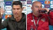 Russian Football Coach Stanislav Cherchesov Takes a Cheeky Jibe At Cristiano Ronaldo, Sips Coca-Cola After Russia's Win Over Finland in Euro 2020 (Watch Video)