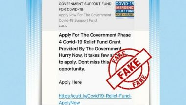WhatsApp Message Claiming Govt Is Providing Phase 4 COVID-19 Relief Fund Is Fake! PIB Fact Check Reveals Truth Behind Viral Message