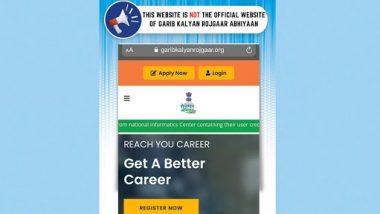 Fake Website of Garib Kalyan Rojgaar Abhiyaan Asking for Rs 1,865 Fee Goes Viral on Social Media; PIB Fact Check Reveals Truth