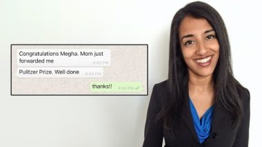 Pulitzer Prize 2021: Megha Rajagopalan Shares a Cute Message From Father After Winning Honour for Best Work in International Reporting Along With Alison Killing And Christo Buschek