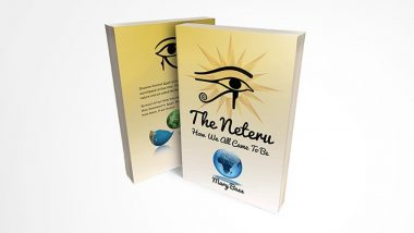 The Neteru, a Book on Ancient Egypt, Is Spirituality, Travel and History All Mixed Into a Fun To Read Book About Life and Purpose