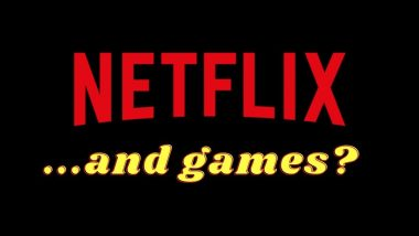 Netflix Plans to Add Video Games on Its Streaming Platform