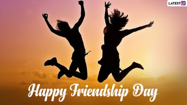 Happy Friendship Day 2021 Wishes & HD Images: WhatsApp Stickers, GIF Greetings, Facebook Quotes, SMS and Wallpapers for Your Best Friends