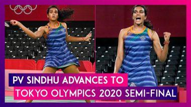 PV Sindhu Secures Tokyo Olympics 2020 Semi-Final Berth