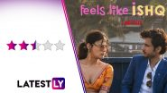 Feels Like Ishq Review: Tahira Kashyap Khurrana and Danish Aslam's Segments Stand Out in Netflix's Sweet But Occasionally Superficial Anthology on Love (LatestLY Exclusive)