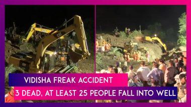 Vidisha Freak Accident: Three Dead, At Least 25 People Fall Into Well In Ganjbasoda Village, MP