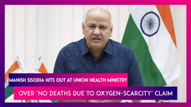 'No Deaths Due To Oxygen-Scarcity' in Second COVID-19 Wave: Manish Sisodia Says No Data As No Audit