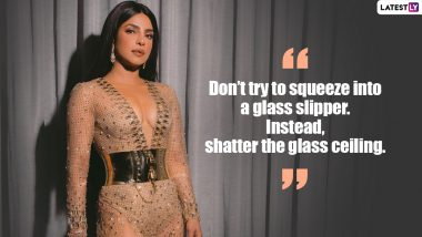 Priyanka Chopra Birthday: Five Inspiration Quotes By The Actress Which Can Boost Anybody's Confidence
