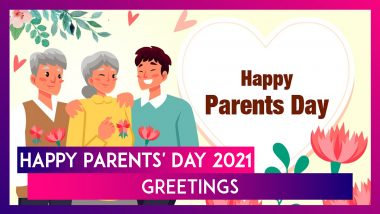 Happy Parents' Day 2021 Greetings: WhatsApp Messages, Quotes and Wishes for Mom and Dad