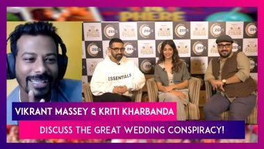 Vikrant Massey & Kriti Kharbanda On Marriage, Manipulations And 14 Phere!