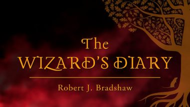 The Wizard's Diary by Robert J. Bradshaw is One of the Best Fantasy Novels in 2021