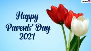Parents' Day 2021 Quotes & Greetings: WhatsApp Status Video, Wishes, HD Images and Messages To Wish Your Mother and Father
