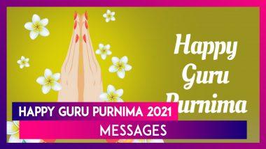 Happy Guru Purnima 2021 HD Images: Beautiful WhatsApp Messages to Express Gratitude to Your Teachers
