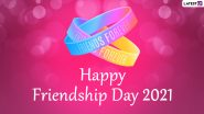 Friendship Day 2021 Greetings & HD Images: WhatsApp Stickers, GIF Greetings, Quotes About Friendship and Wallpapers for BFFs!