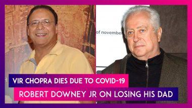 Vidhu Vinod Chopra's Brother Vir Chopra Dies Due To Covid-19; Robert Downey Jr On Losing His Dad