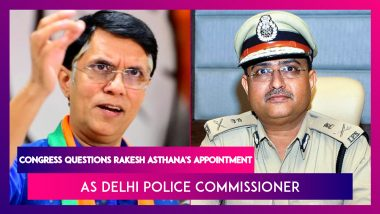 Congress Questions Appointment Of Rakesh Asthana As Delhi Police Commissioner: Three Points Raised - AGMUT Cadre, Merit (Past Track Record), Judgement