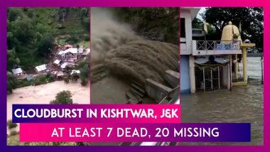 Cloudburst In Kishtwar, Jammu & Kashmir: At Least 7 Dead, 20 Missing In Honzor Village
