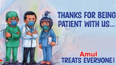 Amul Releases Topical Ad on National Doctors' Day 2021 in India, Sends Out a 'Thanks for Being Patient With Us' Message (View Pic)
